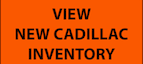 Cadillac New Inventory